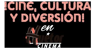 Cine, Cultura y Diversión en Huétor Cinema
